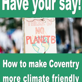 Climate Friendly Coventry – Have your say!